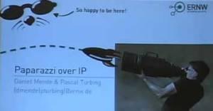 Paparazzi over IP