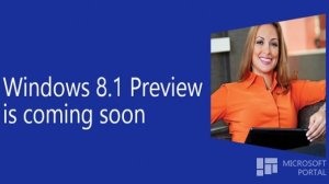 Windows 8.1 preview soon