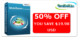 EaseUS MobiSaver for Android – Coupon Code (50% Off)