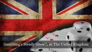Gambling in The United Kingdom