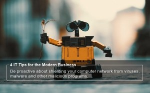 4 IT Tips for the Modern Business